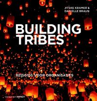 Building Tribes-Danielle Braun, Jitske Kramer