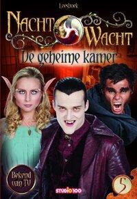 Nachtwacht : leesboek 5 - De Geheime Kamer-Gert Verhulst