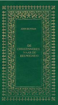 De Christinnereis naar de eeuwigheid-John Bunyan-eBook