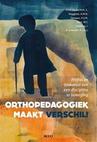 Orthopedagogiek maakt verschil!-A.M.N. Huyghen, H.J.M. Janssen, J. Knot-Dickscheit, W.J. Post