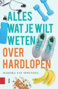 Alles wat je wilt weten over hardlopen-Mariska van Sprundel