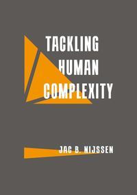 Tackling Human Complexity-Jac B. Nijssen