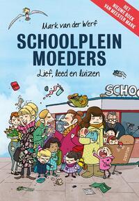 Schoolpleinmoeders-Mark van der Werf-eBook