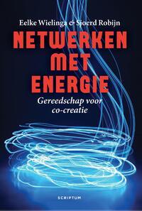 Netwerken met energie-Eelke Wielinga, Sjoerd Robijn-eBook