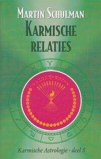 Karmische relaties-Martin Schulman