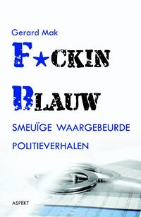 F*cking blauw-Gerard Mak-eBook