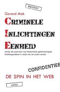 Criminele Inlichtingen Eenheid-Gerard Mak-eBook