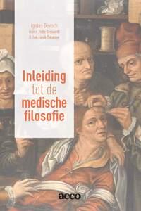 Een inleiding in de medische filosofie-Ignaas Devisch