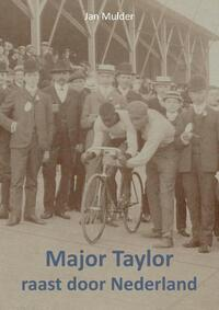 Major Taylor raast door Nederland-Jan Mulder