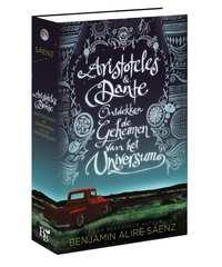 Aristoteles & Dante ontdekken de geheimen van het universum-Benjamin Alire Saenz