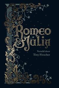 Romeo & Julia-Tiny Fisscher