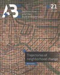 Trajectories of neighborhood change-Merle Zwiers