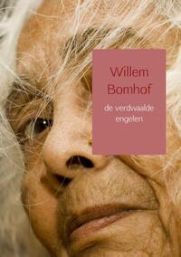 De Verdwaalde Engelen-Willem Bomhof