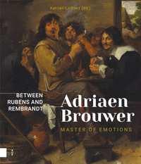 Adriaen Brouwer. Master of Emotions-Katrien Lichtert