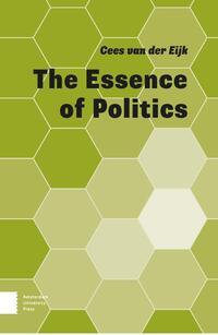The Essence of Politics-Cees van der Eijk