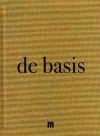 De basis (nieuwe editie)-Sergio Herman, Michiel de Bruyn, Filip Verheyden & Tony Le Duc