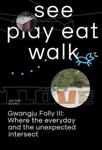 See play eat walk-