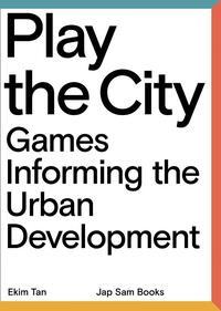 Play the City-Ekim Tan