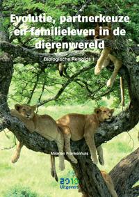 Evolutie, partnerkeuze en familieleven in de dierenwereld-Maarten Frankenhuis-eBook