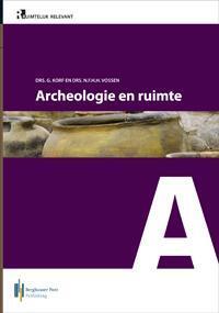 Archeologie en ruimte-G. Korf, N.F.H.H. Vossen