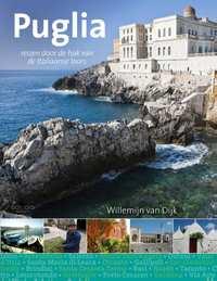 Puglia, reizen door de laars van Italie-Willemijn van Dijk