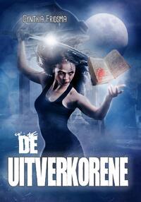 De Uitverkorene-Cynthia Fridsma-eBook