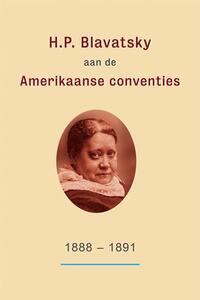 H.P. Blavatsky aan de Amerikaanse conventies: 1888-1891-H.P. Blavatsky, Kirby van Mater