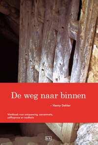 De weg naar binnen-Henny Dekker-eBook