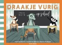 Draakje Vurig op school-Janneke van Olphen, Josina Intrabartolo