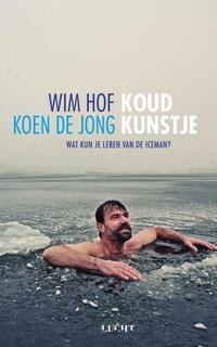 Koud kunstje-Koen de Jong, Wim Hof-eBook