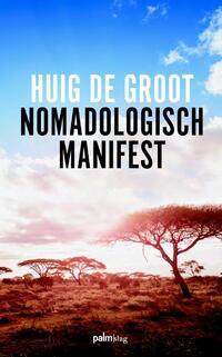 Nomadologisch Manifest-Huig de Groot