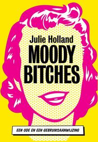 Moody bitches-Julie Holland-eBook
