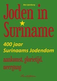 Joden in Suriname-Ben Ipenburg