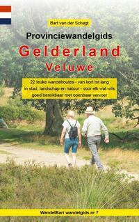 Provinciewandelgids Gelderland - Veluwe-Bart van der Schagt