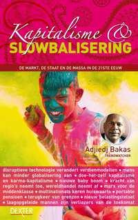Kapitalisme en slowbalisering-Adjiedj Bakas
