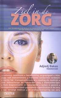 Ziel in de zorg-Adjiedj Bakas