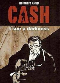 Cash. I See a Darkness-Reinhard Kleist