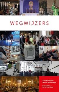 Wegwijzers-Jeroen Windmeijer, Jos van Duinen