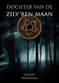 Dochter van de Zilv'ren Maan-Marieke Frankema-eBook