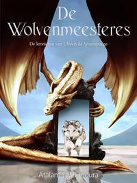 De Wolvenmeesteres-Atalanta Nèhmoura-eBook