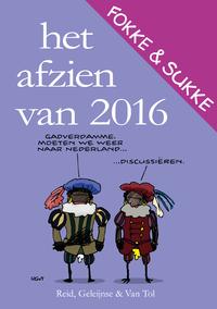 Fokke & Sukke - Het afzien van 2016-Bastiaan Geleijnse, Jean-Marc van Tol, John Reid