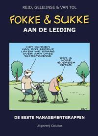 Fokke & Sukke aan de leiding-Bastiaan Geleijnse, Jean-Marc van Tol, John Reid