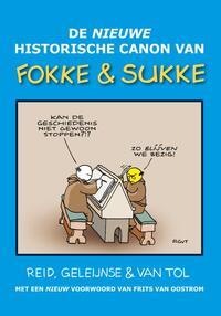De nieuwe historische canon van Fokke & Sukke-Bastiaan Geleijnse, Jean-Marc van Tol, John Reid