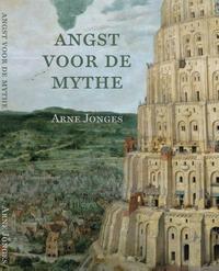 De angst voor de mythe-Arne Jonges
