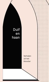 Duif en haan-Bregje Hofstede, Karin Amatmoekrim, Kira Wuck, Nyk de Vries, Yannick Dangre, Yves Petry