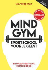 Mindgym, sportschool voor je geest-Wouter de Jong-eBook