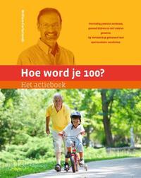 Hoe word je 100? Het actieboek-William Cortvriendt