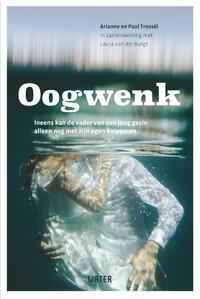 Oogwenk-Arianne Trossèl, Laura van der Burgt, Paul Trossèl-eBook