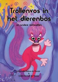 Trollenvos in het dierenbos-Cobie Verheij-de Peuter, Marcella Kleine-de Peuter-eBook
