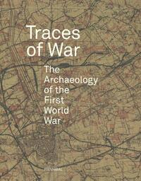 Traces of war-Birger Stichelbaut, Jean Bourgeois, Thomas Apers